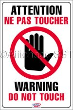 Affiche sur les interdictions au travail : « Attention : Ne pas toucher / Warning: Do not touch ». Disponible en 7 différents formats sur papier standard