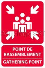 Affiche bilingue Point de rassemblement en cas d'évacuation : « Point de rassemblement / Gathering point » montrant un groupe de personnes et quatres flèches en blanc sur fond rouge. Disponible en 4 différents formats sur alupanel.