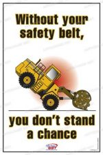 "Our posters mandatory seat belt are available in many sizes and several supports.Nos sizes range from 12 ""x 18"" (30 x 45 cm) to 24 ""x 36"" (61 x 91 cm) .For larger formats"